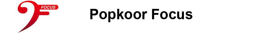 Popkoor Focus
